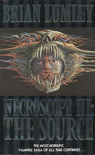 The Source - Necroscope Book 3 (Paperback)