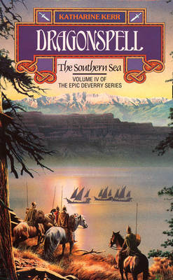 Dragonspell: The Southern Sea - The Deverry Series 4 (Paperback)