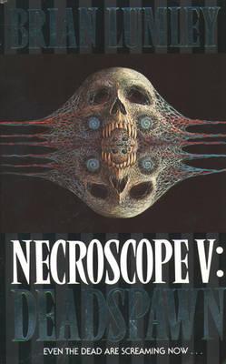 Deadspawn - Necroscope 5 (Paperback)