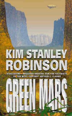 Green Mars: Mars Trilogy Bk. 2 (Paperback)
