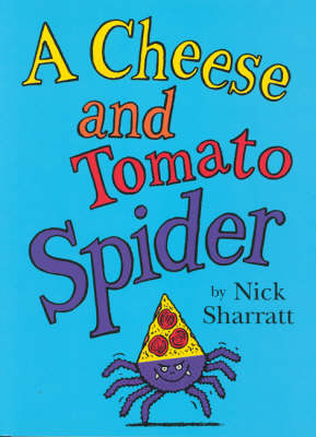 A Cheese and Tomato Spider Novelty Picture Book (Paperback)