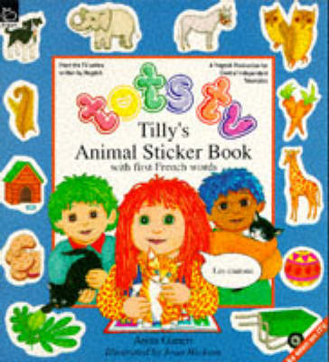 Tilly's Animal Sticker Book with First French Words - Tots TV - activity books