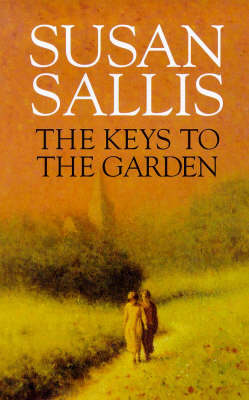The Keys to the Garden (Hardback)
