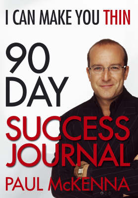 I Can Make You Thin 90-Day Success Journal (Paperback)