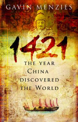1421: The Year China Discovered the World (Hardback)