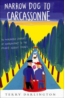 Narrow Dog to Carcassonne (Hardback)
