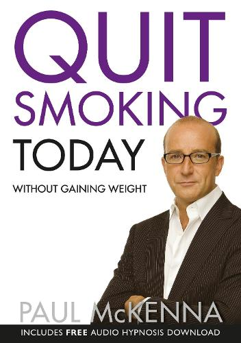 Quit Smoking Today Without Gaining Weight (Paperback)