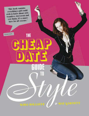 The Cheap Date Guide to Style (Hardback)