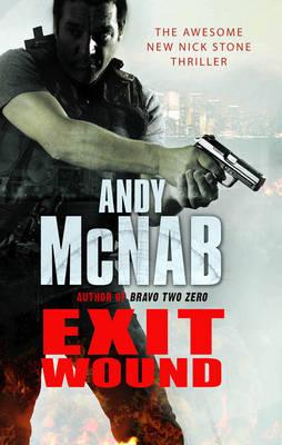 Exit Wound: (Nick Stone Book 12) - Nick Stone Thriller 12 (Hardback)