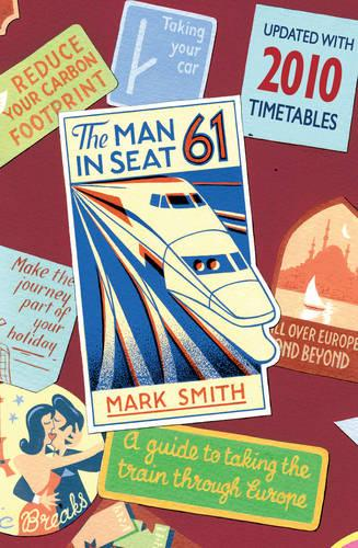 Man in Seat 61 (Paperback)