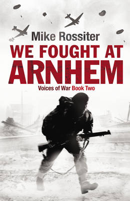 We Fought at Arnhem (Hardback)