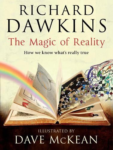 The Magic of Reality: How we know what's really true (Hardback)