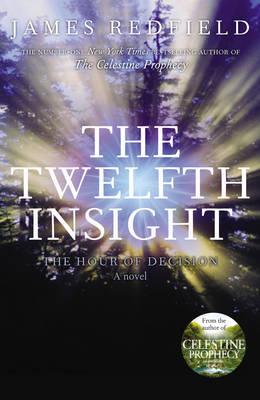 The Twelfth Insight (Hardback)