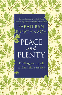 Peace and Plenty: Finding your path to financial security (Paperback)