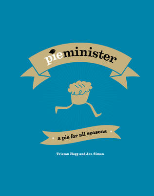 Pieminister: A Pie for All Seasons (Hardback)