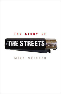 The Story of the Streets (Hardback)
