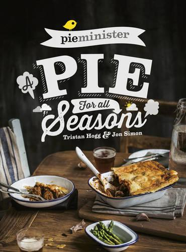 Pieminister: A Pie for All Seasons (Paperback)