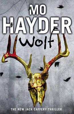 Wolf: Jack Caffery Series 7 - Jack Caffery 7 (Hardback)