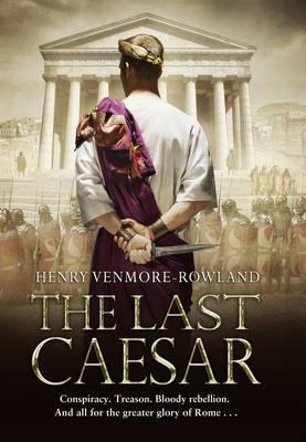 The Last Caesar (Hardback)
