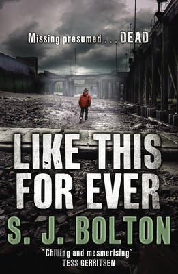 Like This, For Ever - Lacey Flint 3 (Hardback)