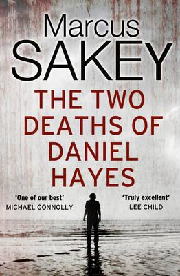 The Two Deaths of Daniel Hayes (Hardback)