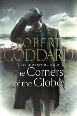 The Corners of the Globe: (The Wide World - James Maxted 2) - The Wide World Trilogy (Paperback)