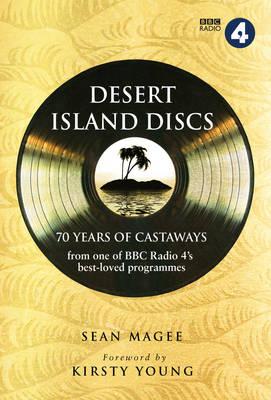 Desert Island Discs: 70 Years of Castaways (Hardback)