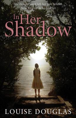 In Her Shadow (Hardback)