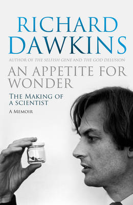 An Appetite for Wonder: The Making of a Scientist (Hardback)