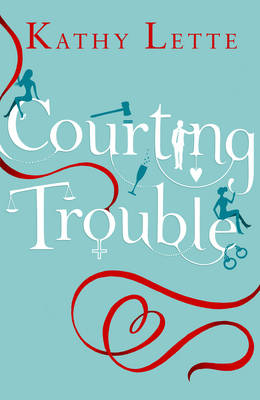 Courting Trouble (Hardback)