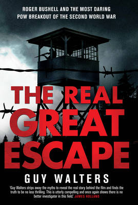 The Real Great Escape (Hardback)