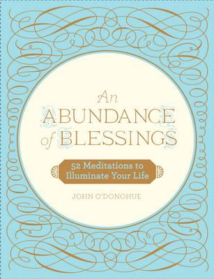 Abundance of Blessings, An (Hardback)