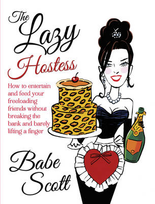 The Lazy Hostess (Hardback)