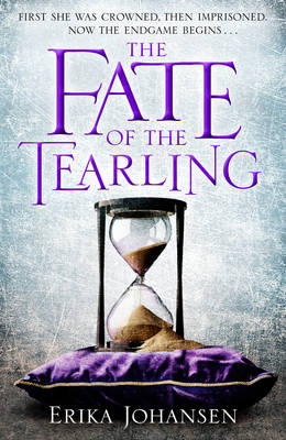 The Fate of the Tearling: (The Tearling Trilogy 3) - The Tearling Trilogy (Hardback)
