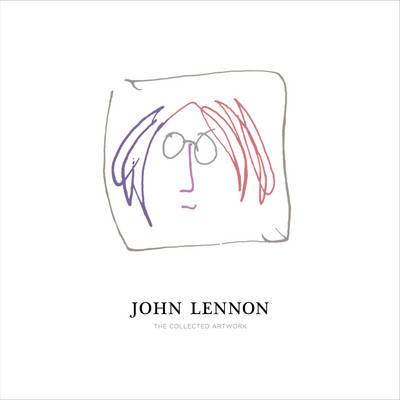 John Lennon: The Collected Artwork (Hardback)