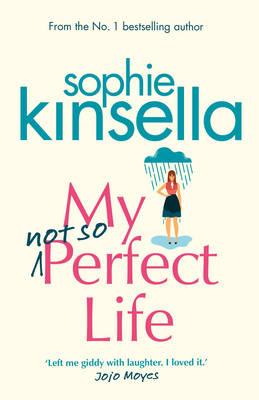 My Not So Perfect Life: A Novel (Hardback)
