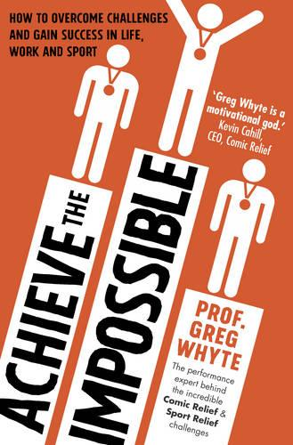 Achieve the Impossible (Paperback)
