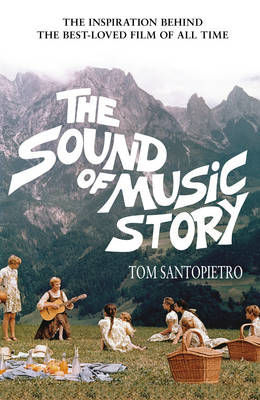 The Sound of Music Story (Hardback)