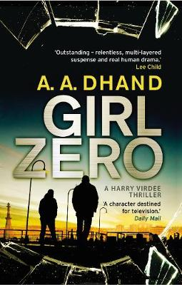 Girl Zero - D.I. Harry Virdee (Hardback)