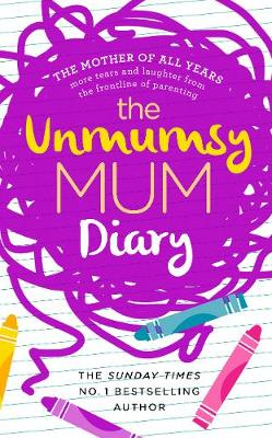 The Unmumsy Mum Diary (Hardback)
