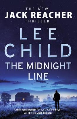 The Midnight Line: Jack Reacher 22 - Jack Reacher (Hardback)