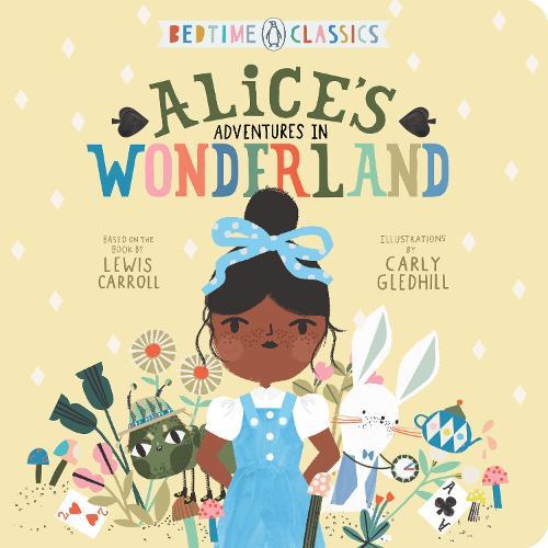 Alice's Adventures in Wonderland (Board book)