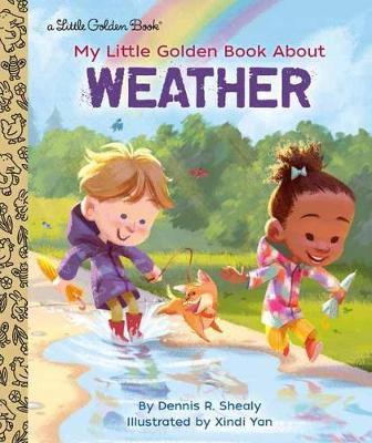 My Little Golden Book About Weather - Little Golden Book (Hardback)