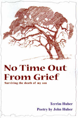 No Time Out from Grief: Surviving the Death of My Son (Paperback)