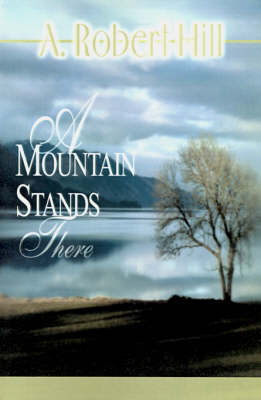 A Mountain Stands There (Paperback)