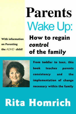 Parents Wake Up:: How to Regain Control of the Family (Paperback)