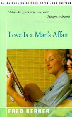 Love is a Man's Affair (Paperback)