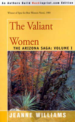 The Valiant Women - Arizona Saga 01 (Paperback)
