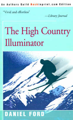 The High Country Illuminator (Paperback)