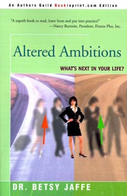 Altered Ambitions: What's Next in Your Life? (Paperback)